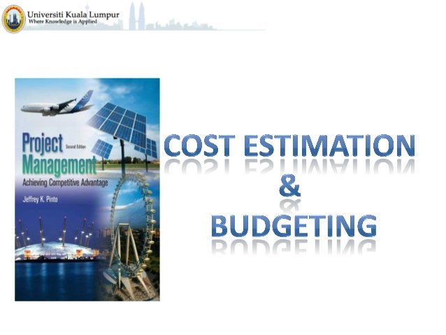 Project Management C8  -cost_estimation_and_budgeting