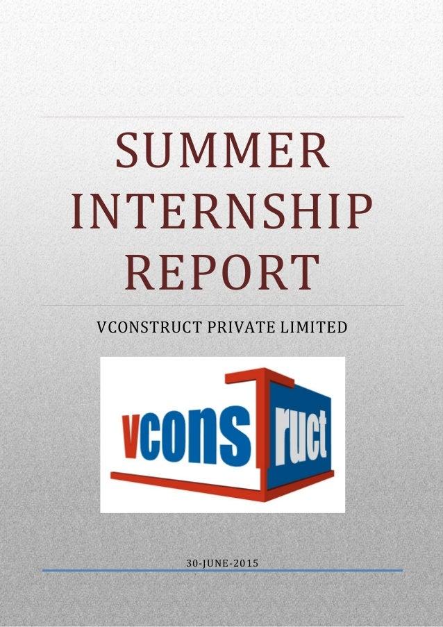 summer internship report Summer internship report l&t summer internship project hr mba mms sria internship report sajjad ashraf internship report on building construction.