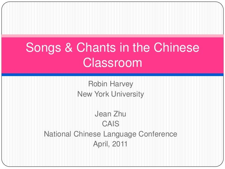 R. Harvey, J. Zhu: Songs and Chants in the Chinese Classroom: Inventive Language Learning Techniques 2 (C8)