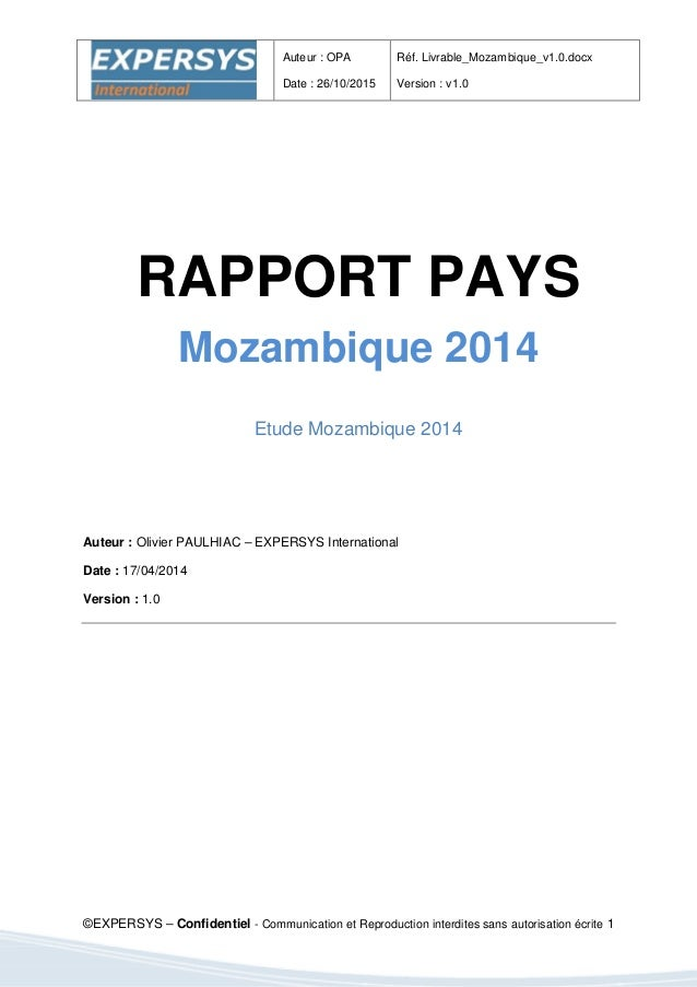 Auteur : OPA Date : 26/10/2015 Réf. Livrable_Mozambique_v1.0.docx Version : v1.0 ©EXPERSYS – Confidentiel - Communication ...