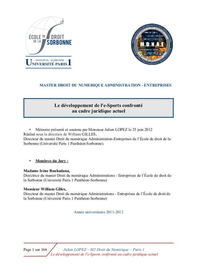 MASTER DROIT DU NUMERIQUE ADMINISTRATION - ENTREPRISES Le développement de l'e-Sports confronté au cadre juridique actuel ...