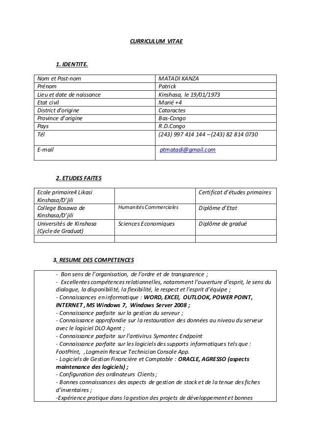 CURRICULUM VITAE 1. IDENTITE. Nom et Post-nom MATADI KANZA Prénom Patrick Lieu et date de naissance Kinshasa, le 19/01/197...