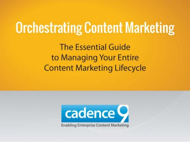 Orchestrating Content Marketing
