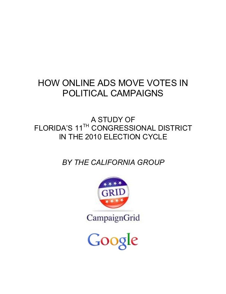 HOW ONLINE ADS MOVE VOTES IN    POLITICAL CAMPAIGNS              A STUDY OF          THFLORIDA'S 11 CONGRESSIONAL DISTRICT...