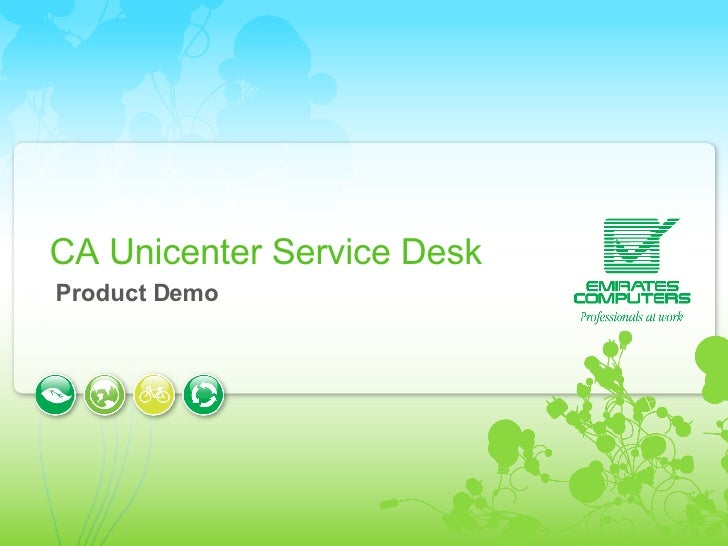 CA Unicenter Service Desk Product Demo