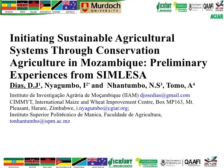 Initiating sustainable agricultural systems through CA in Mozambique: preliminary experiences from SIMLESA.