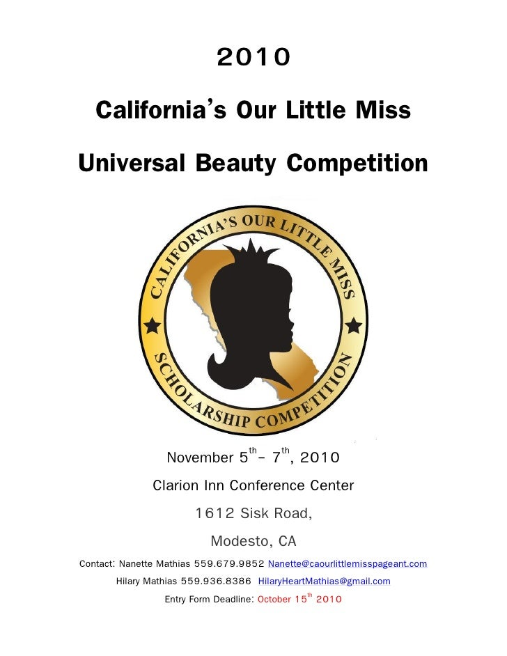 2010  California's Our Little Miss Universal Beauty Competition                      November 5th- 7th, 2010              ...