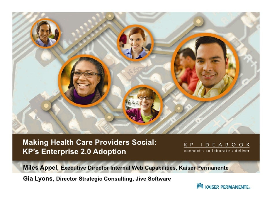 Making Health Care Providers Social: KP's Enterprise 2.0 Adoption