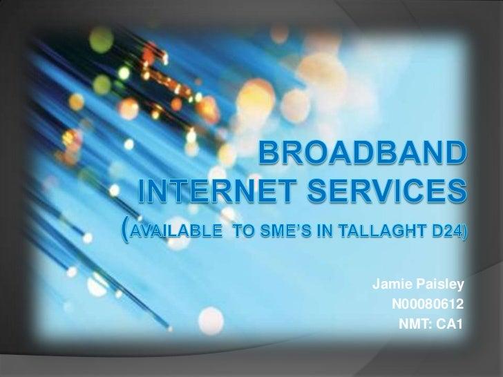 Broadband Presentation CA1-Part 1