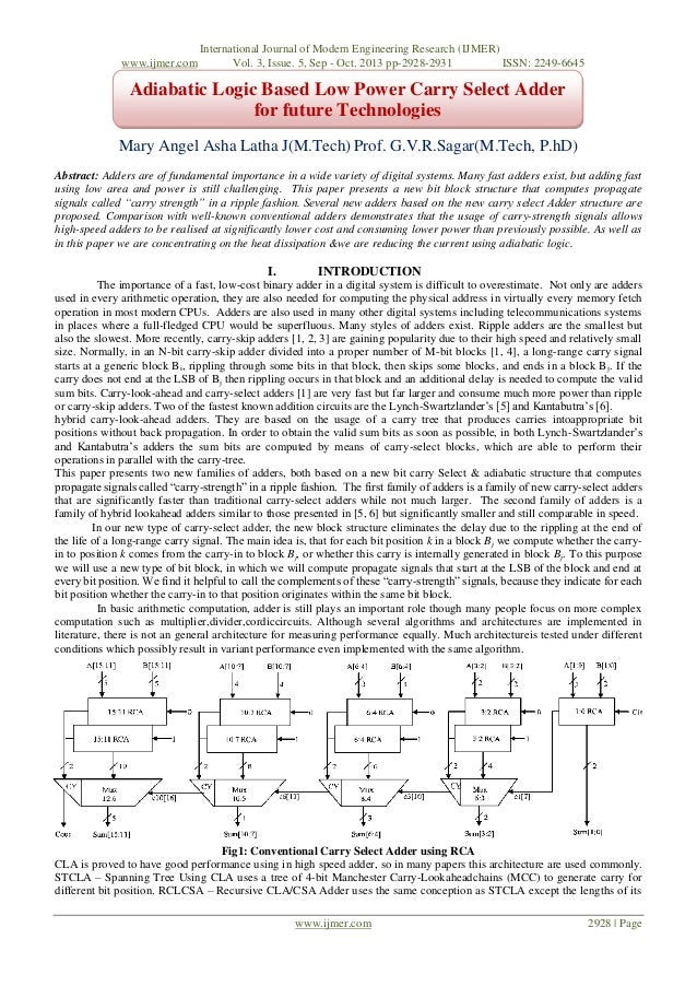 Adiabatic Logic Based Low Power Carry Select Adder for future Technologies