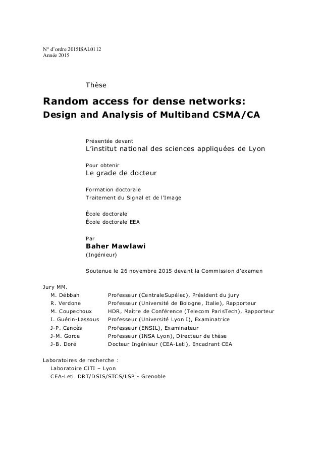 N° d'ordre 2015ISAL0112 Année 2015 Thèse Random access for dense networks: Design and Analysis of Multiband CSMA/CA Présen...