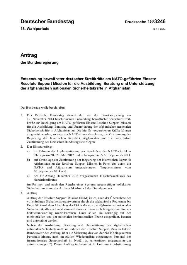 Deutscher Bundestag Drucksache 18/3246 18. Wahlperiode 19.11.2014 Antrag der Bundesregierung Entsendung bewaffneter deutsc...