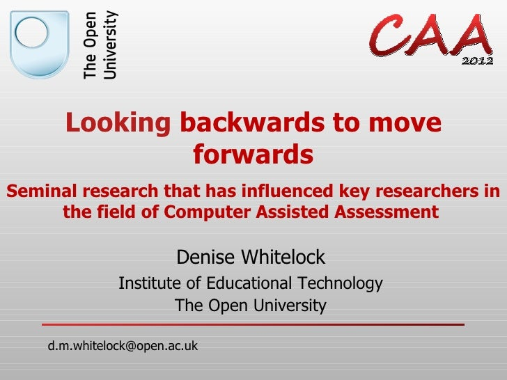 Looking backwards to move               forwardsSeminal research that has influenced key researchers in     the field of C...