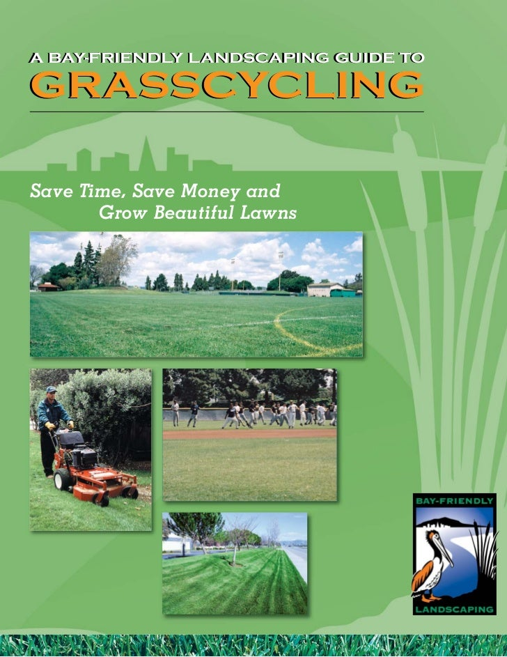 CA: A Bay-Friendly Landscaping Guide to Grasscycling