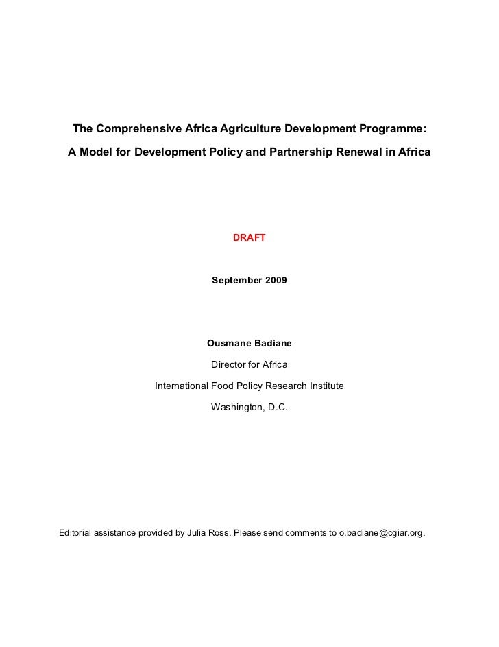 The Comprehensive Africa Agriculture Development Programme:  A Model for Development Policy and Partnership Renewal in Afr...