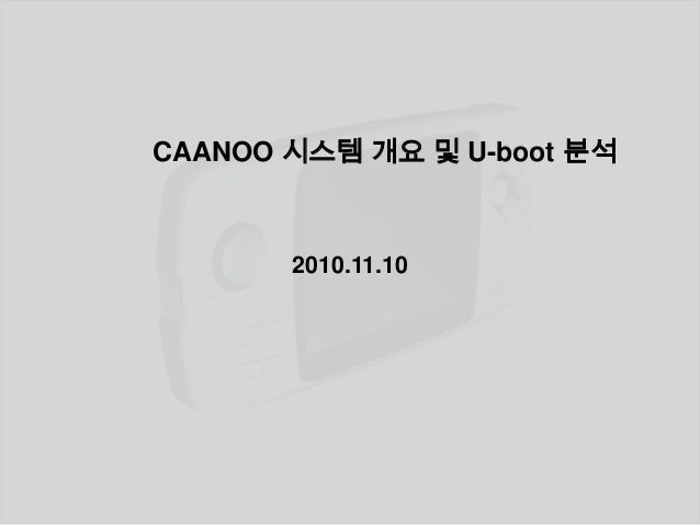 Caanoo cofiguration and u boot