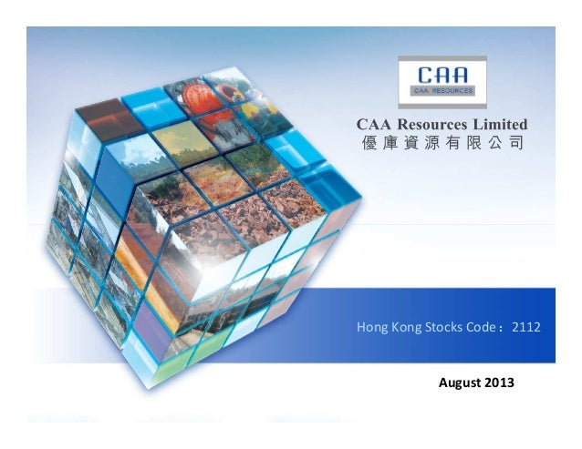 Caa Resources August13 Corporate Presentation