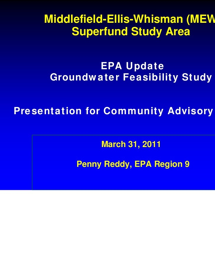 Middlefield-Ellis-Whisman (MEW)          Superfund Study Area             EPA Update      Groundwater Feasibility StudyPre...