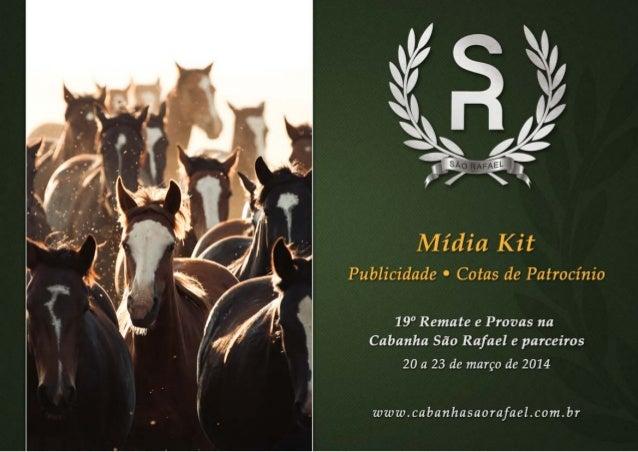 Midia Kit - Cotas de Patrocínio - Leilão de Cavalos Cabanha São Rafael  _Mariano Lemanski - GRPCOM - RPCTV - Gazeta do Povo