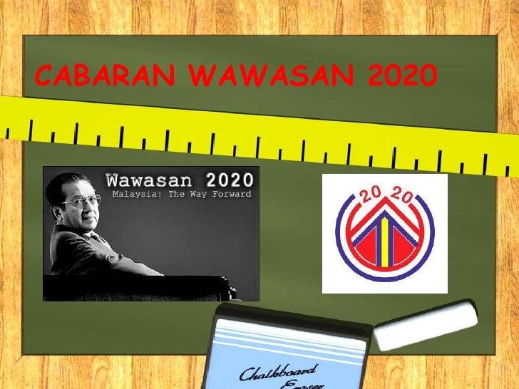 CABARAN WAWASAN 2020