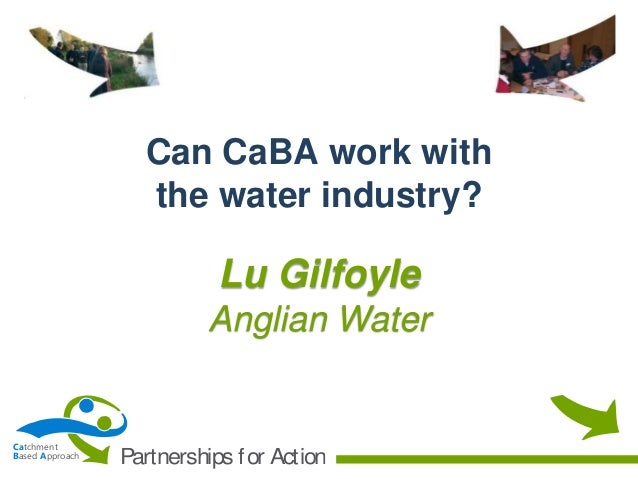 CaBA Startup Conference 06 - Can CaBA work with the water industry?