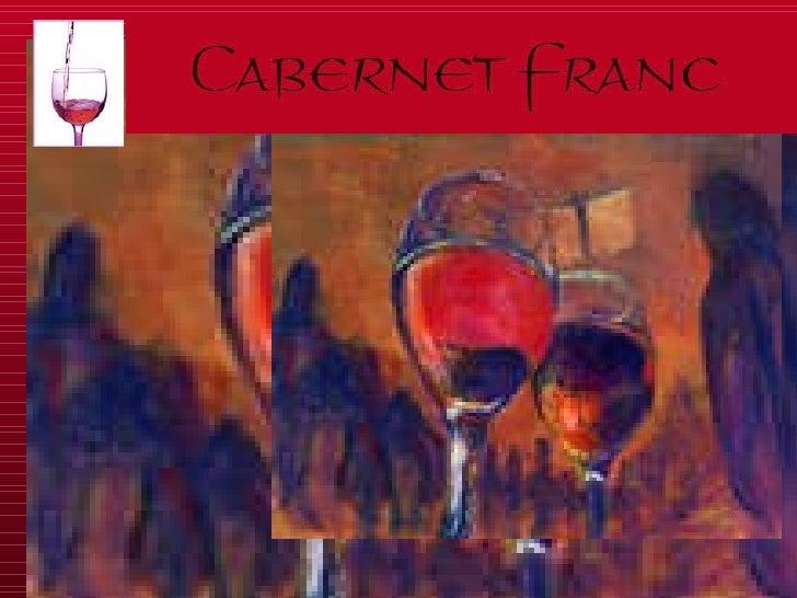 Cabernet Franc Presentation