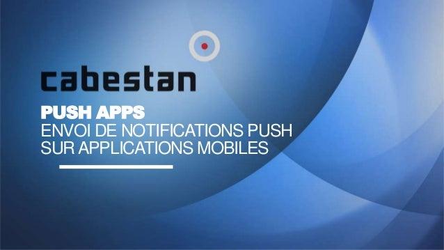 Cabestan Gestion des notifications sur applications mobiles