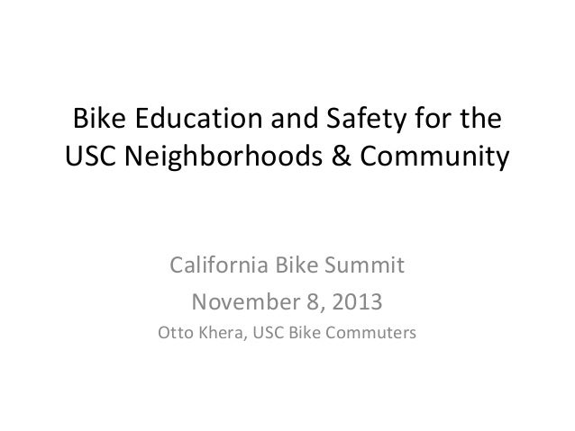 CA Bike Summit 2013 Presentation: University-Neighborhood Partnerships
