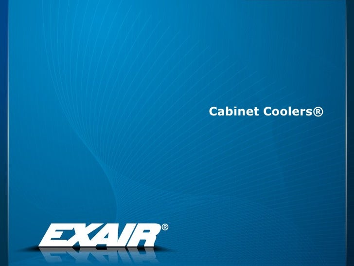 Cabinet Coolers®