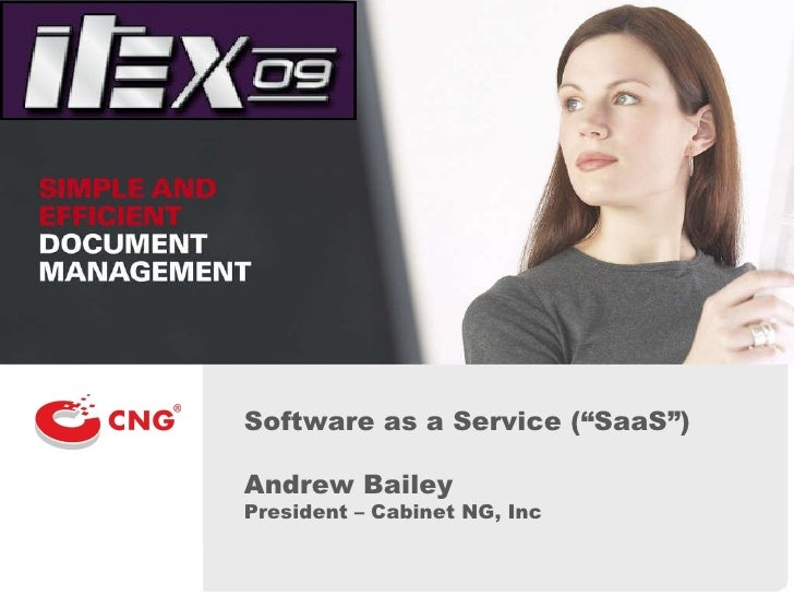 "Software as a Service (""SaaS"") Andrew Bailey President – Cabinet NG, Inc"