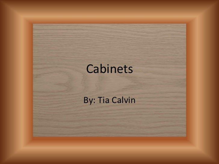 Cabinets powerpoints