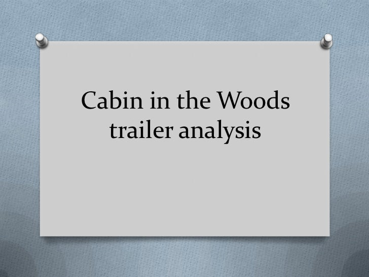 Cabin in the Woods  trailer analysis