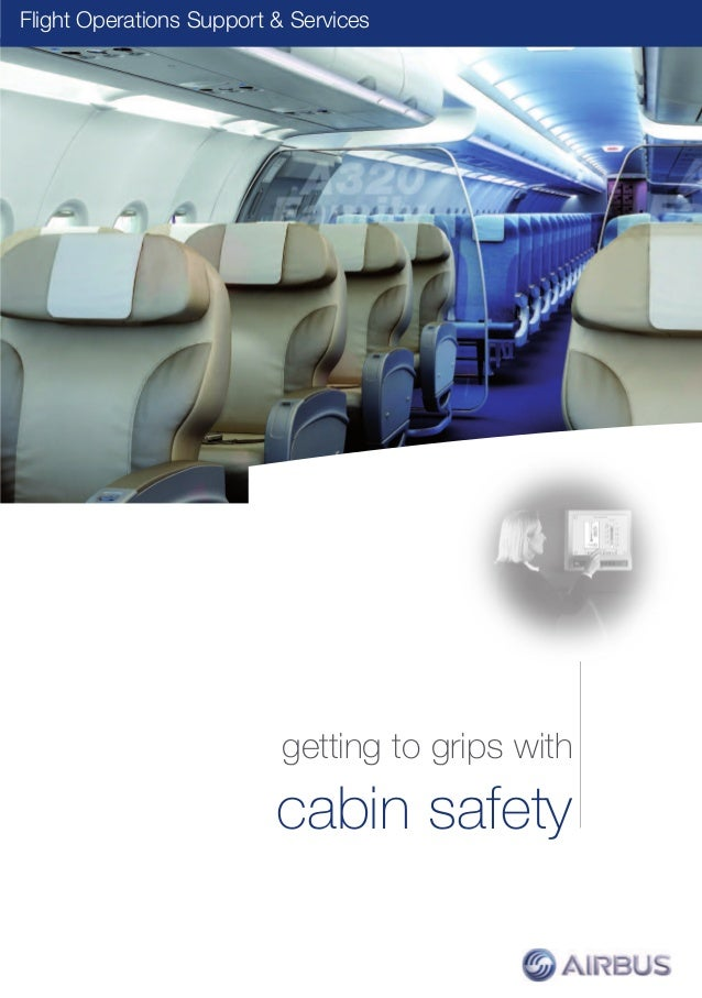 couv gtg cabin safety.qxp:couv gtg cabinxp  13/01/12  17:38  Page 1  AIRBUS S.A.S. 31707 Blagnac Cedex, France © AIRBUS S....