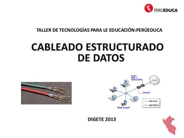 CABLEADO ESTRUCTURADO DE DATOS - PERUEDUCA