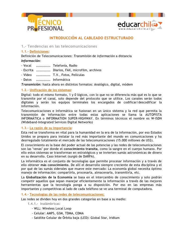 INTRODUCCIÓN AL CABLEADO ESTRUCTURADO  1.- Tendencias en las telecomunicaciones 1.1.- Definiciones: Definición de Telecomu...