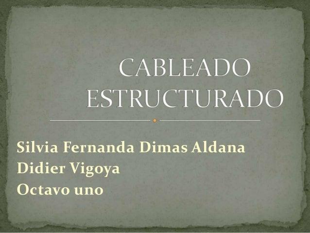 Silvia Fernanda Dimas Aldana Didier Vigoya Octavo uno