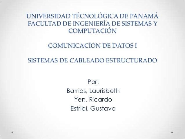 UNIVERSIDAD TÉCNOLÓGICA DE PANAMÁFACULTAD DE INGENIERÍA DE SISTEMAS Y           COMPUTACIÓN     COMUNICACÍON DE DATOS ISIS...