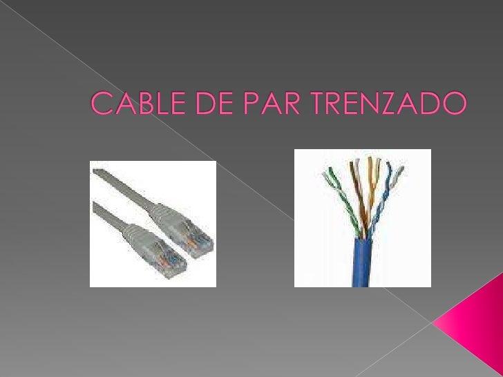 CABLE DE PAR TRENZADO<br />