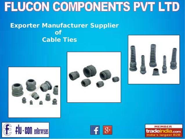 Exporter Manufacturer Supplier of Cable Ties