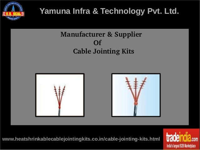 Electrical cable jointing kits Exporter,Manufacturer,India