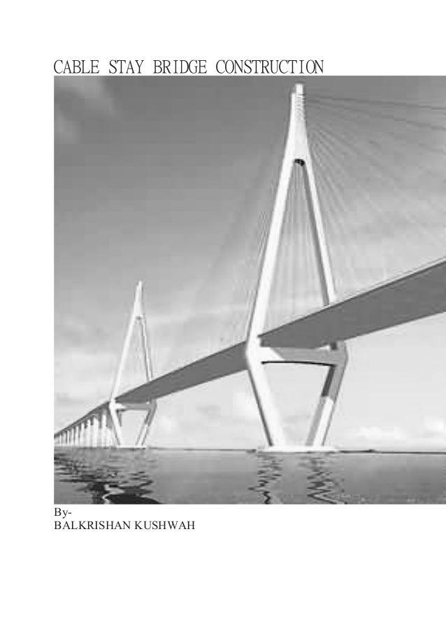 Cable stay bridge construction