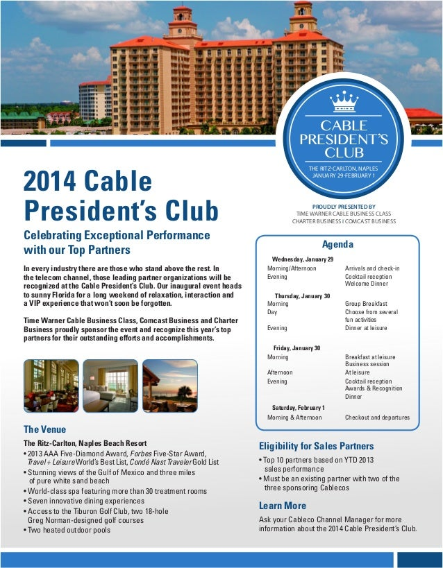 2014 Cable President's Club Celebrating Exceptional Performance with our Top Partners  CABLE PRESIDENT'S CLUB THE RITZ-CAR...
