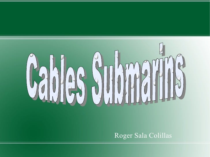 Cables submarins