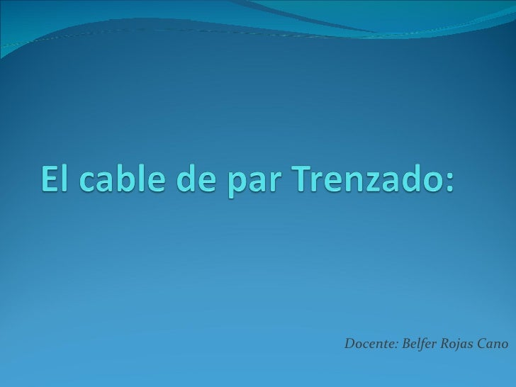 Docente: Belfer Rojas Cano