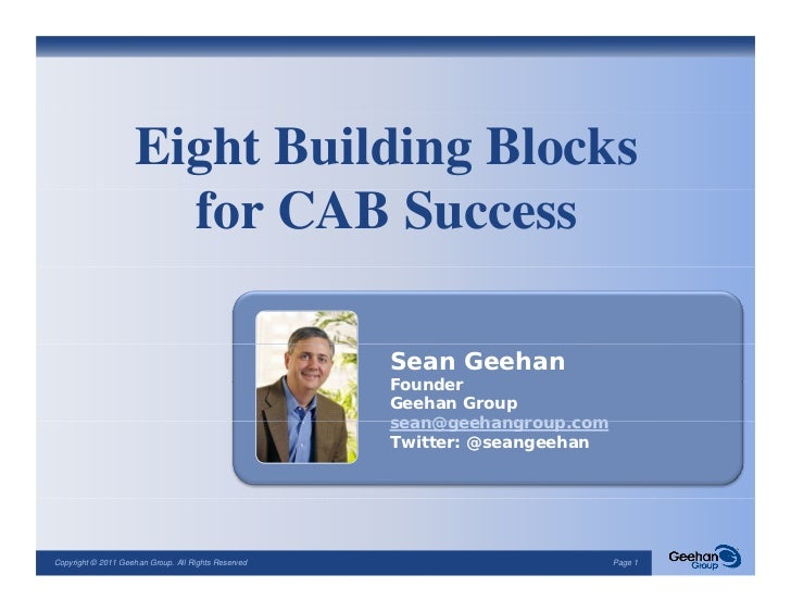 Eight Building Blocks                      for CAB Success                                                     Sean Geehan...