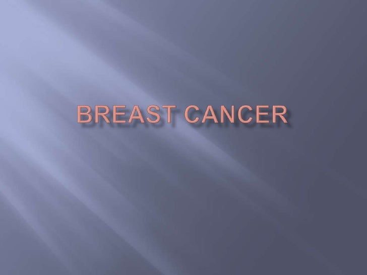 Breast Cancer<br />