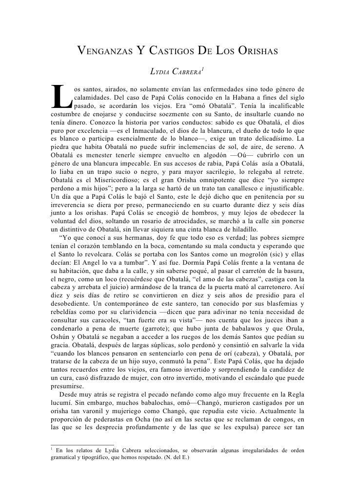 VENGANZAS Y CASTIGOS DE LOS ORISHAS                                     LYDIA CABRERA1L        os santos, airados, no sola...