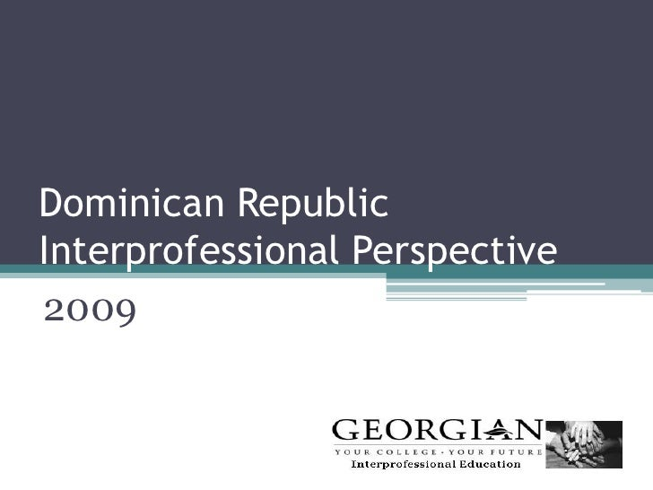 Dominican Republic Interprofessional Perspective 2009