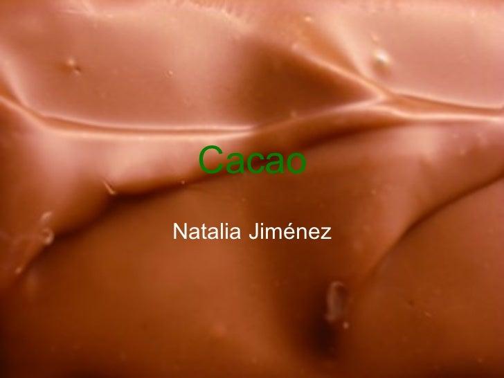 Cacao Natalia Jiménez