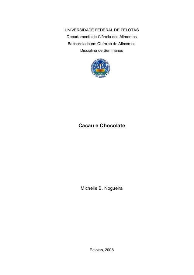 1  UNIVERSIDADE FEDERAL DE PELOTAS  Departamento de Ciência dos Alimentos  Bacharelado em Química de Alimentos  Disciplina...